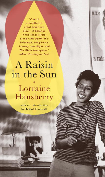 A Raisin in the Sun By Hansberry, Lorraine